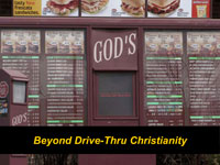 Beyond Drive-Thru Christianity