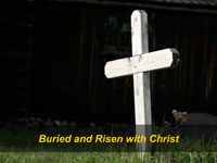 Buried and Risen with Christ