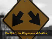 The Spirit, the Kingdom and Politics