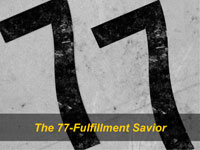 The 77-Fulfillment Savior