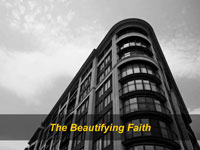 The Beautifying Faith
