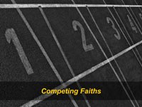 Competing Faiths