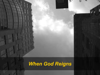 When God Reigns