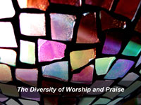 The Diversity of Worship and Praise