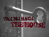 Taking Back the House