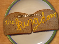 The Mustard Seed Kingdom