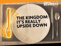 The Kingdom: It's Really Upside Down