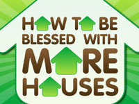How to get Blessed with More Houses