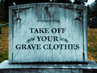 Take Off Your Grave Clothes