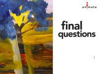Animate: Final Questions