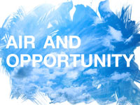 Air and Opportunity