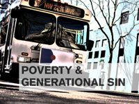 Poverty and Generational Sin