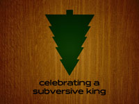 Celebrating a Subversive King