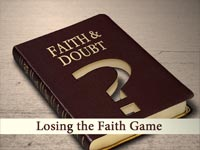 Losing the Faith Game