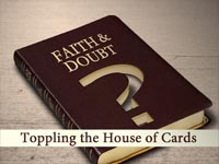 Toppling the House of Cards