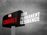 In Christ Our Permanent Residence