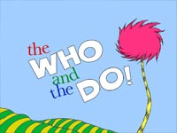 The Who and The Do