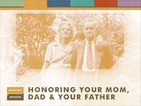 Honoring Your Mom, Dad and Your Father