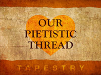 Our Pietistic Thread