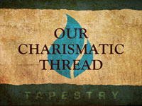 Our Charismatic Thread