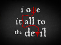 I Owe It All To The Devil