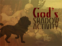 God's Shadow Activity