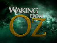 Waking From Oz