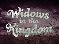 Widows in the Kingdom
