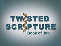 Twisted Scripture: The Book of Job