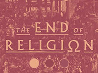 The End of Religion: Part 1