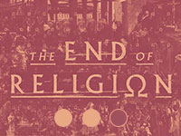 The End of Religion: Part 2