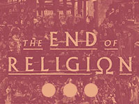 The End of Religion: Part 3