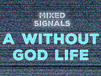 A Without God Life