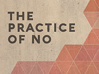 The Practice of No