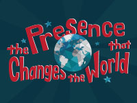 The Presence Changes The World