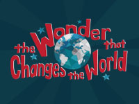 The Wonder That Changes The World