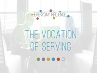 The Vocation of Serving