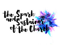The Spark and Sustainer of the Church