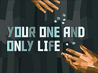 Your One and Only Life