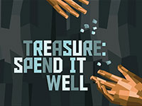 Treasure: Spend it Well