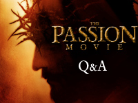 The Passion Movie Q&A