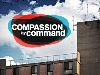 Compassion by Command