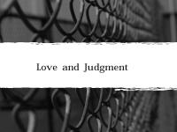 Love and Judgement