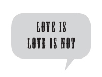 Love is / Love is Not